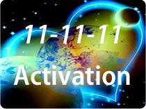 11-11-11 Activation