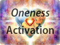 Oneness Activation