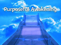 Purposeful Awakening