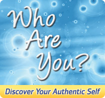 Who Are You? - Discover Your Authentic Self