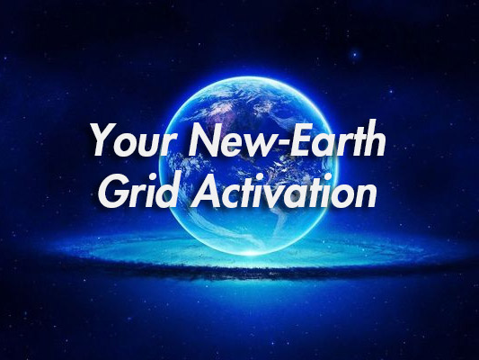 Your New-Earth Grid Activation