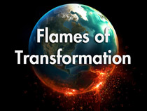 Flames of Transformation