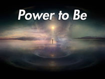 Power to Be