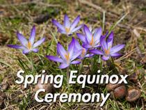 Spring Equinox Ceremony