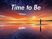 Time to Be