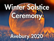 Winter Solstice Ceremony - Avebury 2020
