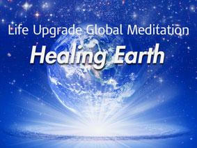 Global Meditation— Healing Earth