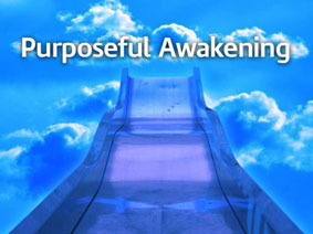 Purposeful Awakening