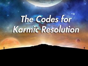 The Codes for Karmic Resolution