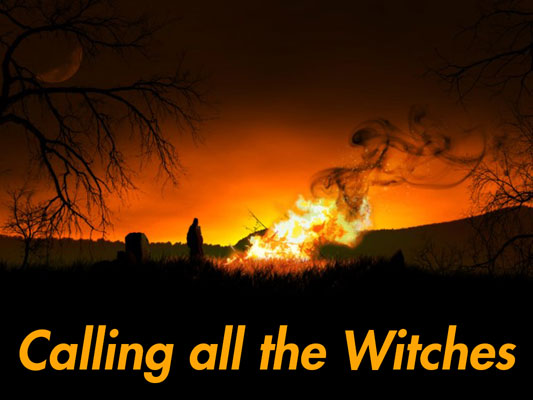 Calling all the Witches